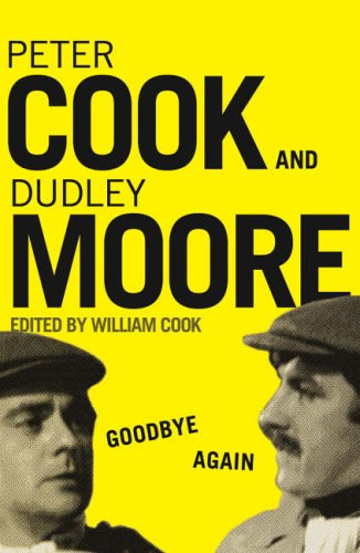 Goodbye Again Peter Cook & Dudly Moore